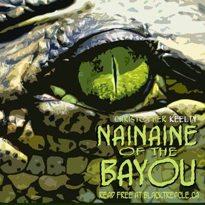Nainaine of the Bayou by Christopher Keelty
